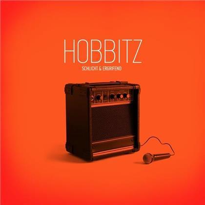 Hobbitz - Schlicht & Ergrifend