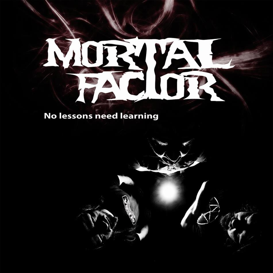 Mortal Factor - No Lessons Need Learning