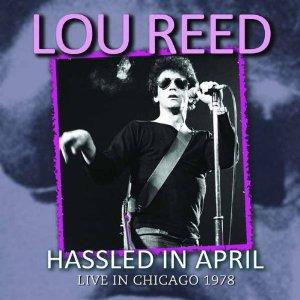 Lou Reed - Hassled In April