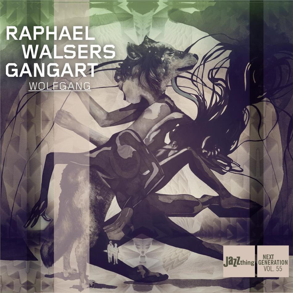 Raphael Walser & Gangart - Wolfgang