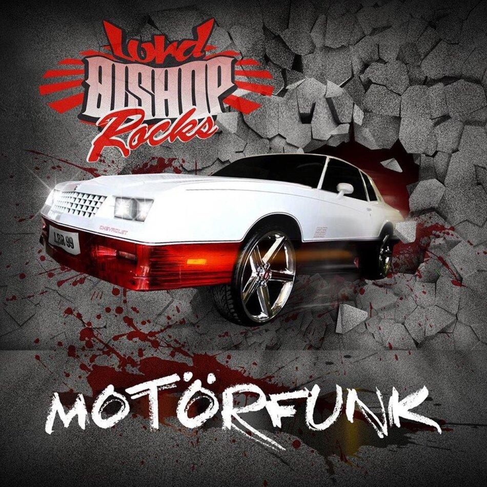 Lord Bishop Rocks - Motoerfunk