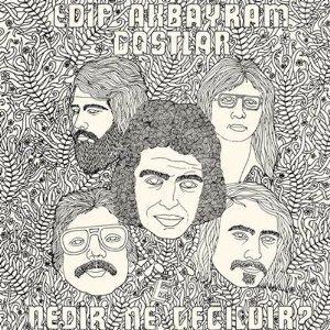Edip Akbayram & Dostlar - Nedir Ne Degildir (Remastered)