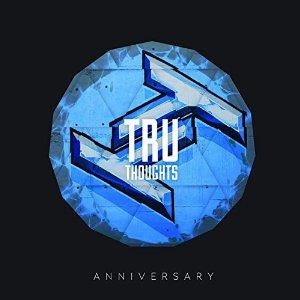 Tru Thoughts 15th Anniversary (2 CDs)
