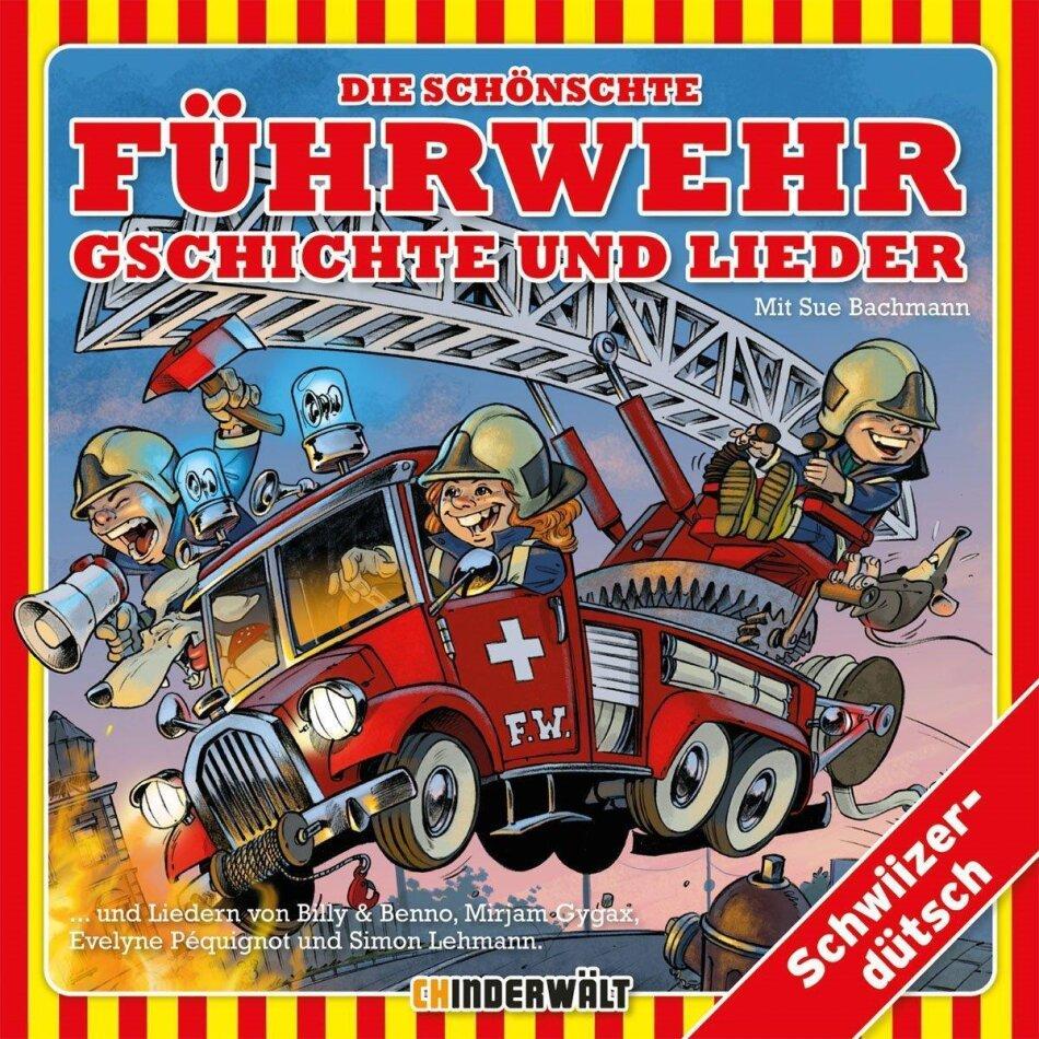 Die Schönschte Führwehr Gschichte Und Lieder - Various