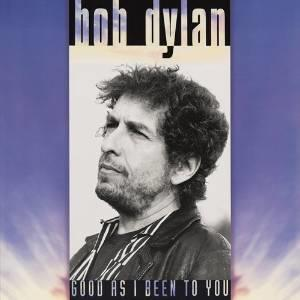 Bob Dylan - Good As I Been To You (Cardsleeve Edition, Japan Edition, Remastered)