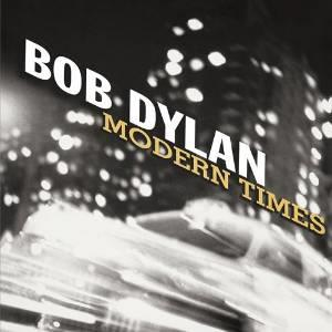 Bob Dylan - Modern Times (Cardsleeve Edition, Remastered)
