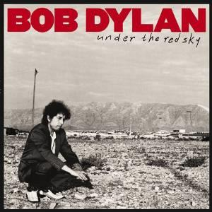 Bob Dylan - Under The Red Sky (Cardsleeve Edition, Remastered)
