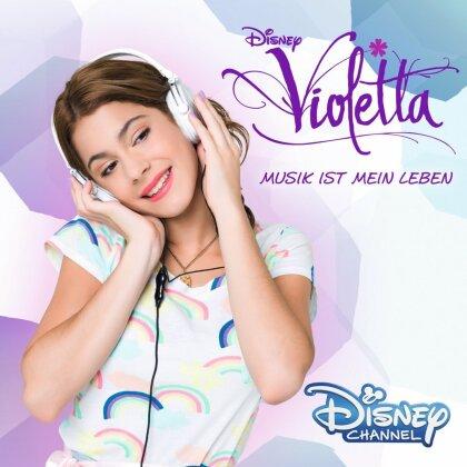 Violetta (Walt Disney) - Musik Ist Mein Leben
