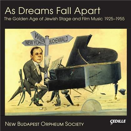 New Budapest Orpheum Society - As Dreams Fall Apart - Golde Age Of Jewish Stage And Film Music 1925-1955 (2 CDs)