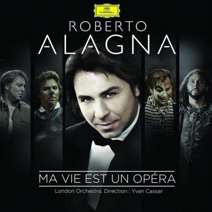 Roberto Alagna - Ma Vie Est Un Opera