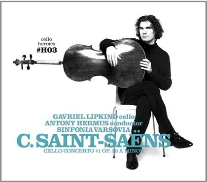 Camille Saint-Saëns (1835-1921), Antony Hermus, Gavriel Lipkind & Sinfonia Varsovia - Cello Concerto #1 Op. 33 A Minor