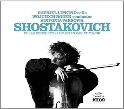 Dimitri Shostakovich, Wojciech Rodek, Gavriel Lipkind & Sinfonia Varsovia - Cello Concerto #1 Op. 107 In E-Flat Major