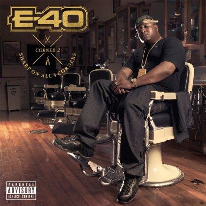 E-40 - Sharp On All 4 Corners: Corner 2
