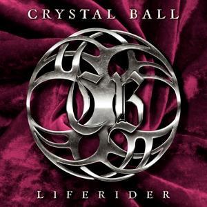 Crystal Ball - Liferider (Digipack)