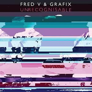 """Fred V & Grafix - Unrecognisable (12"""" Maxi)"""