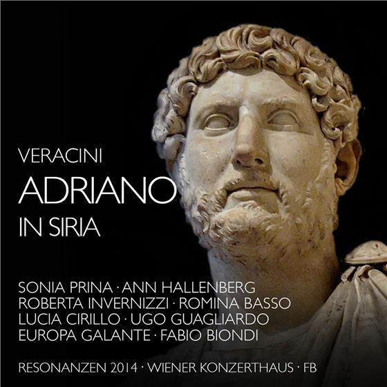 Orchestra Europa Galante, Francesco Maria Veracini (1690-1768), Fabio Biondi, Roberta Invernizzi, Ann Hallenberg, … - Adriano In Siria (3 CDs)