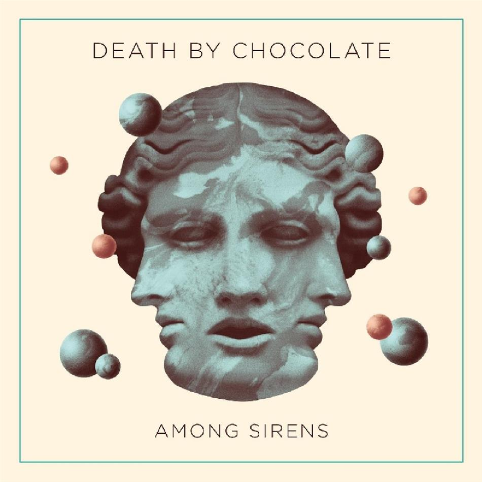 Death By Chocolate (CH) - Among Sirens (2 LPs)