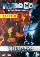 Robocop - Prime directives - Meltdown