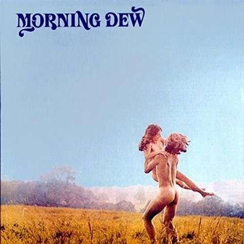 Morning Dew - At Last (Japan Edition, Remastered)