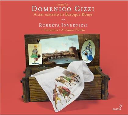 Roberta Invernizzi, Antonio Florio & I Turchini - Arien Für Domenico Gizzi - Arias For Domenico Gizzi - A Star Castrato In Baroque Rome