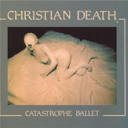 Christian Death - Catastrophe Ballet (LP)