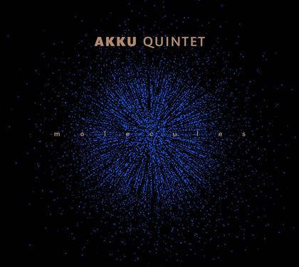 Akku Quintet - Molecules (LP)