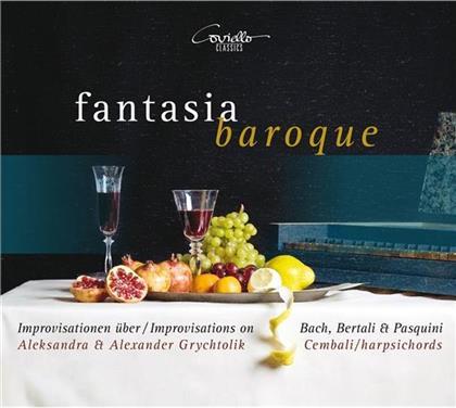 Carl Philipp Emanuel Bach (1714-1788), Bernardo Pasquini, Alexander Grychtolik & Aleksandra Grychtolik - Fantasia Baroque - Improvisations on Bach, Bertali & Pasquini