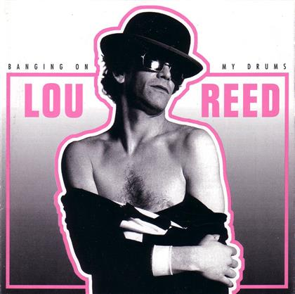 Lou Reed - Banging On My Drum (3 LPs)