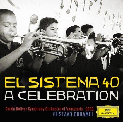 Gustavo Dudamel & Simon Bolivar Symphony Orchestra Of Venezuela - El Sistema 40 - A Celebration