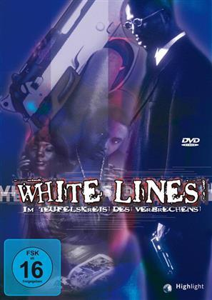 White Lines - Im Teufelskreis des Verbrechens (1998)