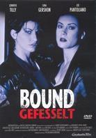Bound - Gefesselt (1996)