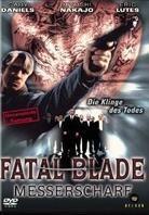 Fatal Blade - Messerscharf - Die Klinge des Todes