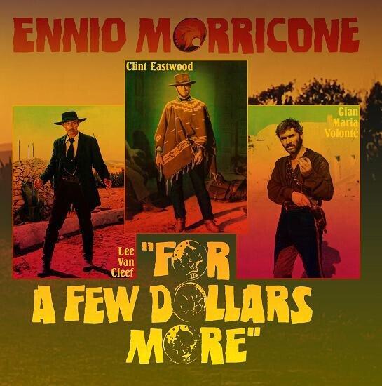 Ennio Morricone (1928-2020) - For A Few Dollars More - OST (LP)