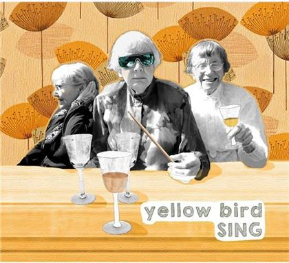 Yellow Bird - Sing
