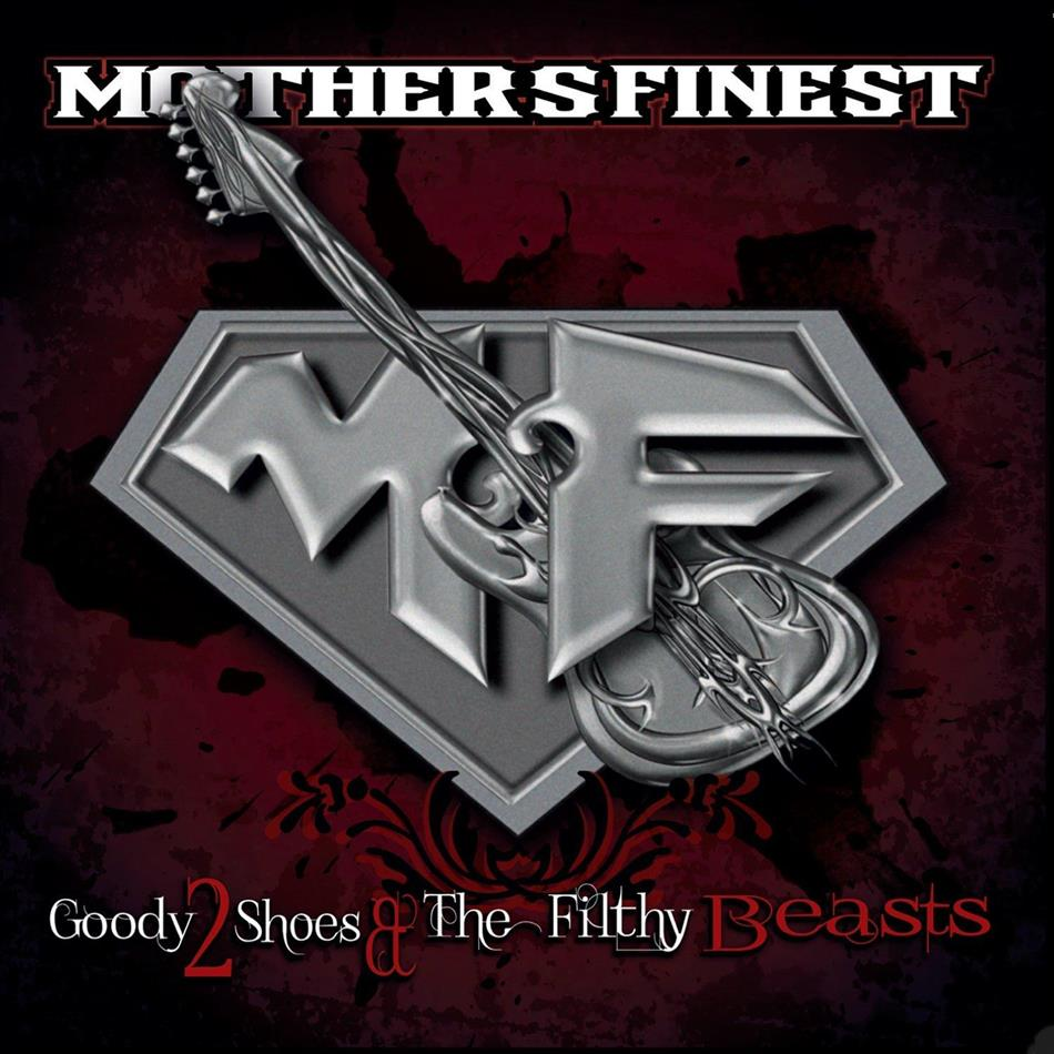 Mother's Finest - Goody 2 Shoes & The Filthy Beast (2 LPs)
