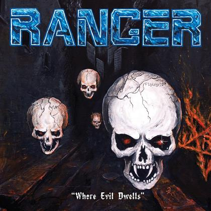 Ranger - Where Evil Dwells (LP)