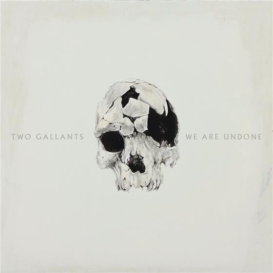 Two Gallants - We Are Undone (LP + CD)