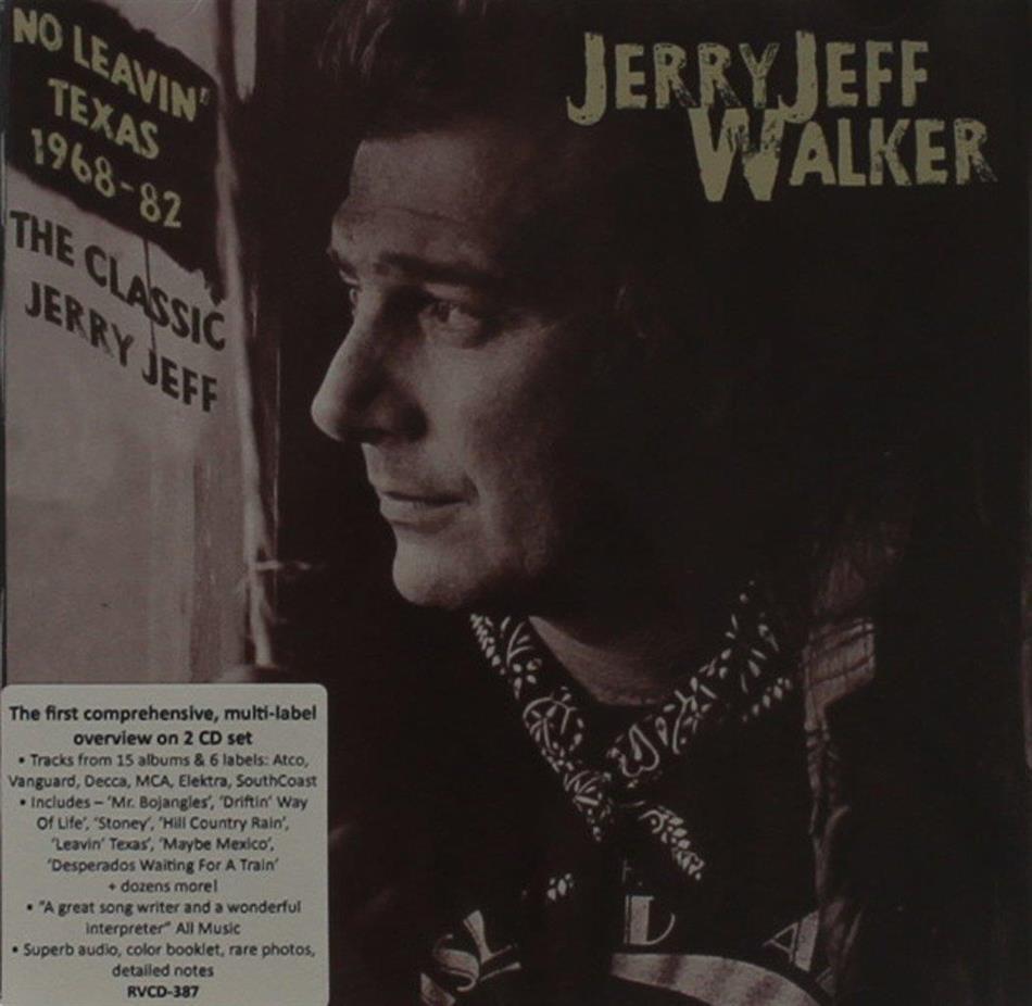 No Leavin Texas 1968 1982 2 Cds By Jerry Jeff Walker Cede Com