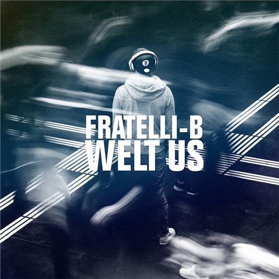 Fratelli-B - Welt Us (CD + DVD)