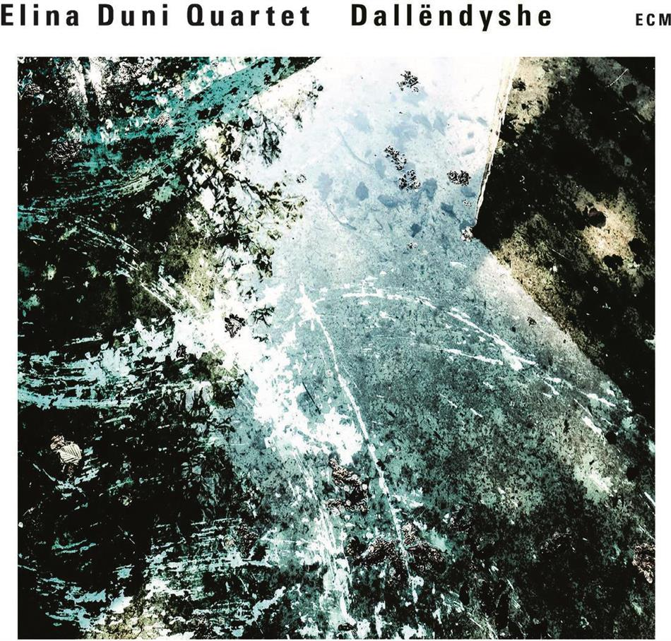 Elina Duni Quartet - Dallendyshe