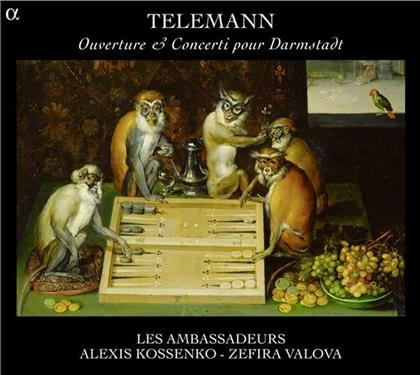 Les Ambassadeurs, Georg Philipp Telemann (1681-1767) & Zefira Valova - Ouverture & Concerti Pour Darmstadt (Remastered)
