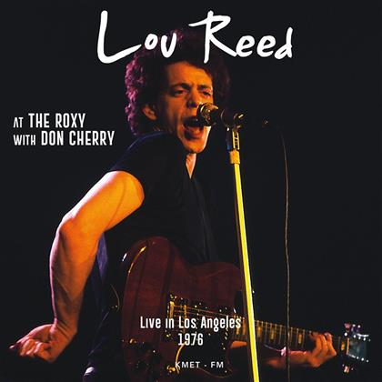 Lou Reed - Live At The Roxy With Don Cherry
