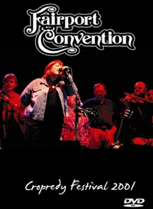 Fairport Convention - Cropredy Festival 2001