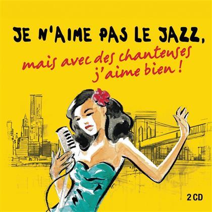 Je N'aime Pas Le Jazz (2 CDs)