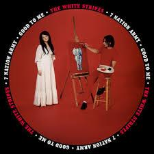 """The White Stripes - Seven Nation Army / Good To Me - 7 Inch (7"""" Single)"""