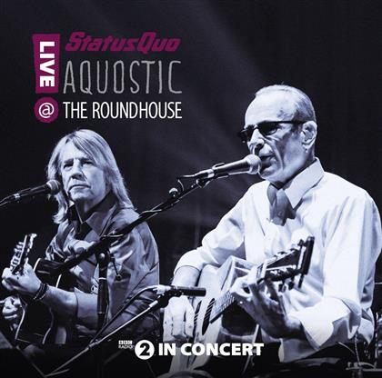 Status Quo - Aquostic! Live At The Roundhouse (Limited Edition, 2 CDs + DVD)