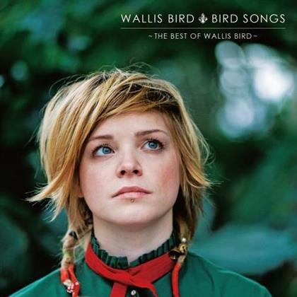 Wallis Bird - Bird Songs - Best Of
