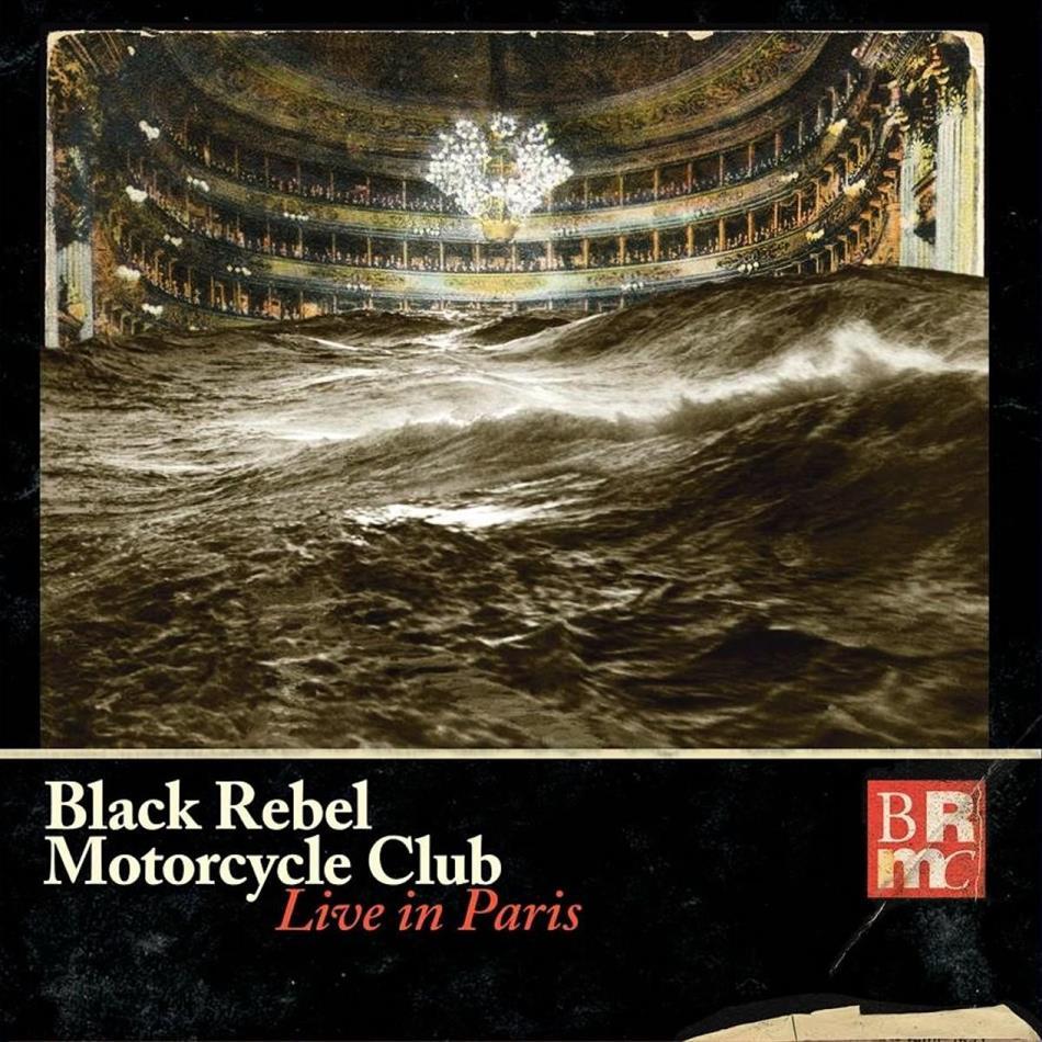 Black Rebel Motorcycle Club - Live In Paris (3 LPs + Digital Copy)
