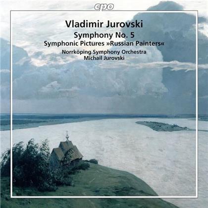 Vladimir Jurowski (1915-1972), Michail Jurowski & Norrköping Symphony Orchestra - Symphony No. 5 Op. 79, Russian Painters