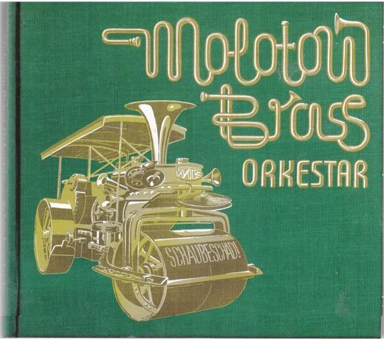 Molotow Brass Orkestar - Schaubeschad!